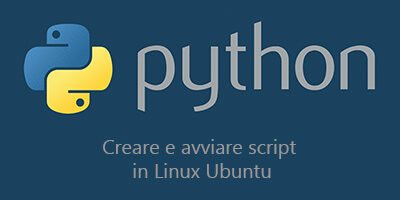 Creare e avviare script python in Linux Ubuntu
