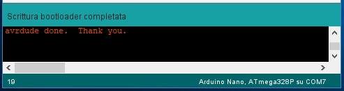 Aggiornare bootloader ATmega328P Nano con Arduino Uno e connettore ISP conferma scrittura bootloader