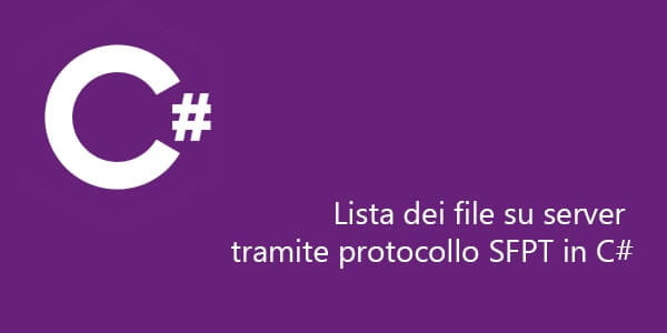 Lista file su server tramite protocollo SFTP in C#