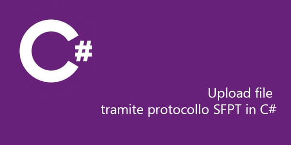 Upload file tramite protocollo SFPT in C#