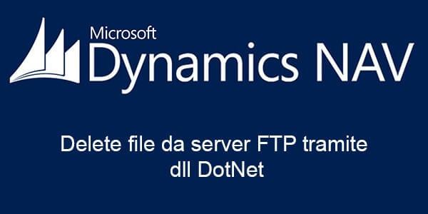 Eliminare file su server FTP in Dynamics Nav tramite dll DotNet