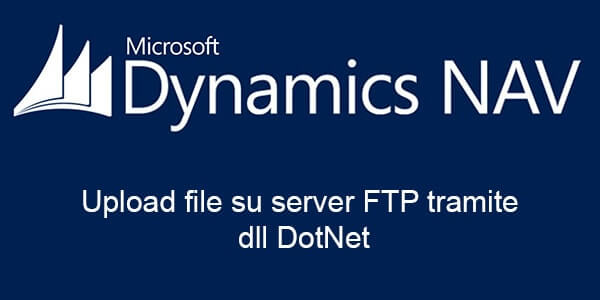Upload file su server FTP in Dynamics Nav con dll DotNet