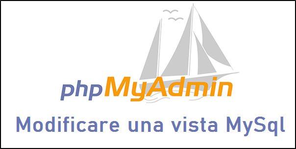 Modificare una Vista MySql in phpMyAdmin